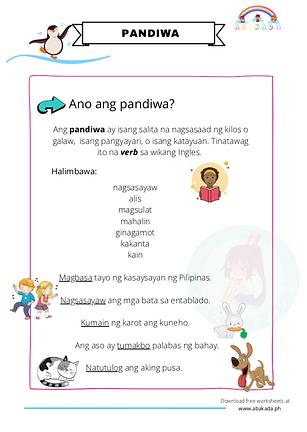 Ang pandiwa ay isang salita na nagsasaad ng kilos o galaw, isang pangyayari, o isang katayuan. Tinatawag ito na verb sa wikang Ingles.