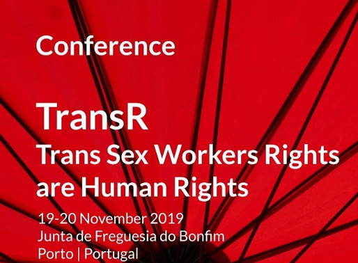"Conferência ""Trans Sex Workers Rights are Human Rights"" [Porto]"