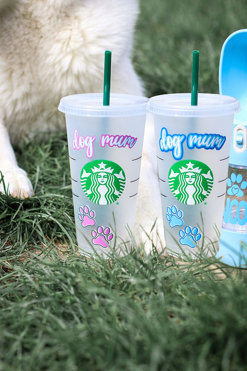 Dog Mum Starbucks Cold Cup
