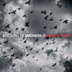 www.doctorsofmadness.com