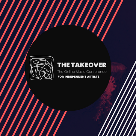 The Takeover Online Conference For Independent Artists