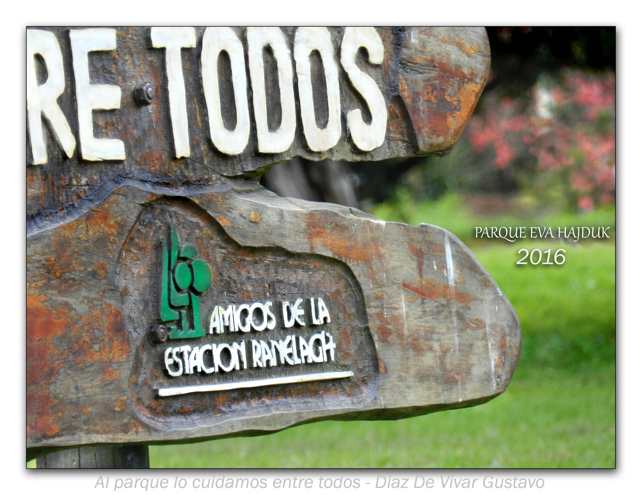 Al parque lo cuidamos entre todos  - Diaz De Vivar Gustavo