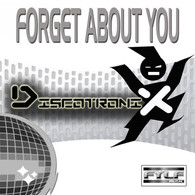 Discotronix - Forget About You