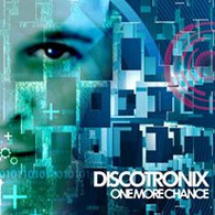 Discotronix - One More Chance
