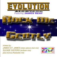 Evolution Allstars ft. James Reay - Rock Me Gently [Digital Single]
