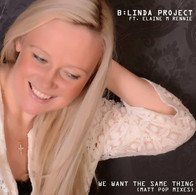 B:Linda Project ft. Elaine M Rennie - We Want The Same Thing