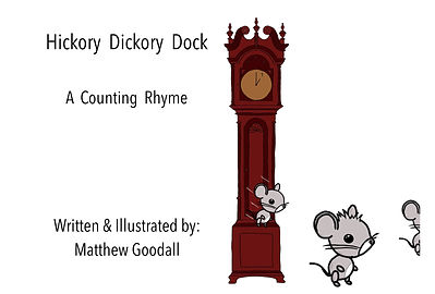 "Reading of ""Hickory Dickory Dock - A Counting Rhyme"""