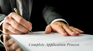 Complete Application Process