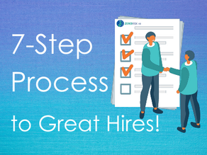 Seven-Step Process to Great Hires