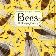 Book Jacket: Bees, A Honeyed History