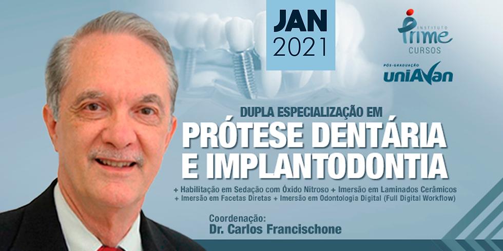 Dupla Especialização em Prótese Dentária e Implantodontia