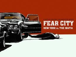Fear City: New York vs Mafia /La ciudad del miedo: Nueva York contra la mafia