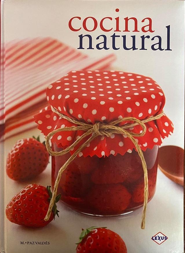 COCINA NATURAL. Ed. Lexus