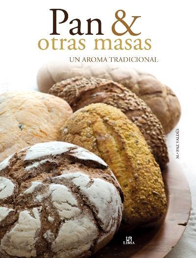 PAN&OtrasMASAS. Un aroma tradicional