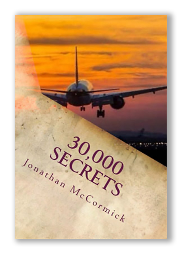 30,000 Secrets, A book by Author Jonathan McCormick, book cover with airplane in the clouds