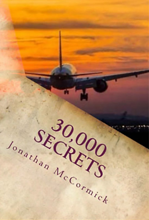 30,000 SECRETS, A book by Author Jonathan McCormick