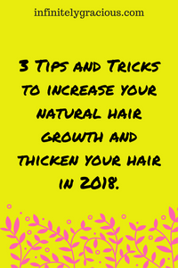 increase your natural hair growth in 2018