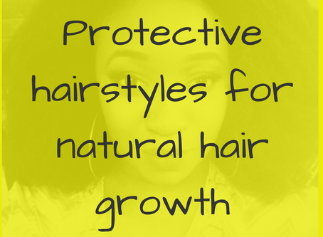 5 Easy Protective hairstyles for healthy Natural hair growth