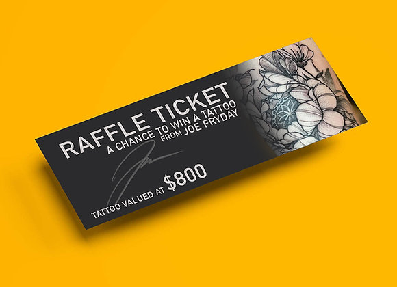 Raffle ticket - Win a tattoo (Joe Fryday)