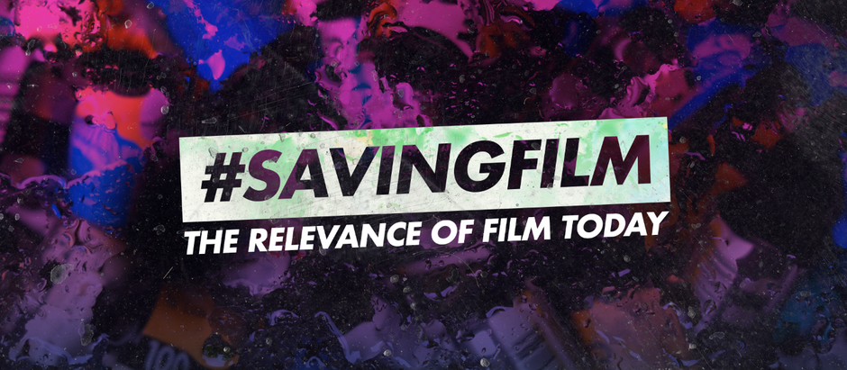 #SavingFilm:  The relevance of film today