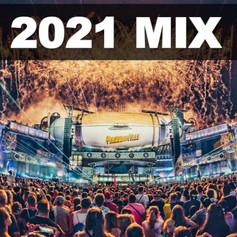 EDM Mix 2021!
