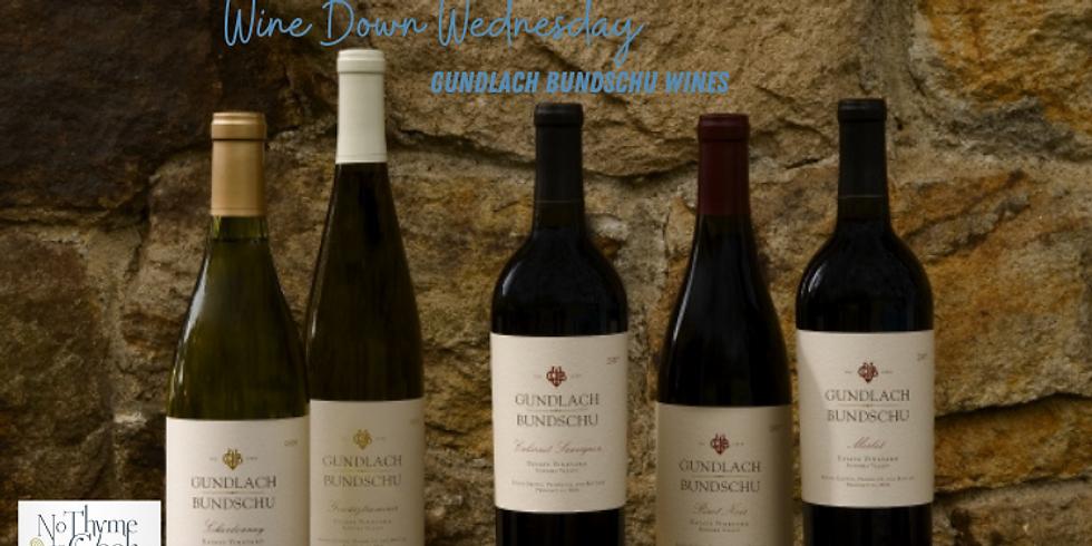 Wine Down Wednesday: Gundlach Bundschu Wines