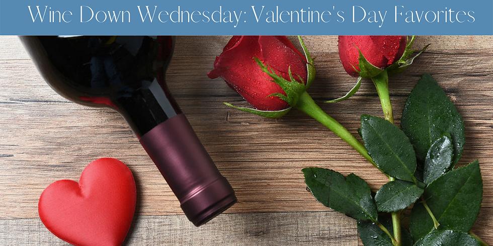 Wine Down Wednesday: Valentine's Day Favorites