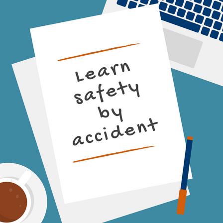 ...denn zum Lernen sind sie da! Fehlerkultur für mehr Sicherheit (Teil 2)