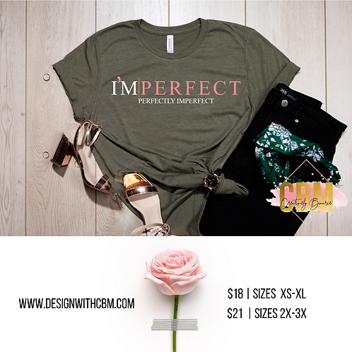 IMPERFECT Tees