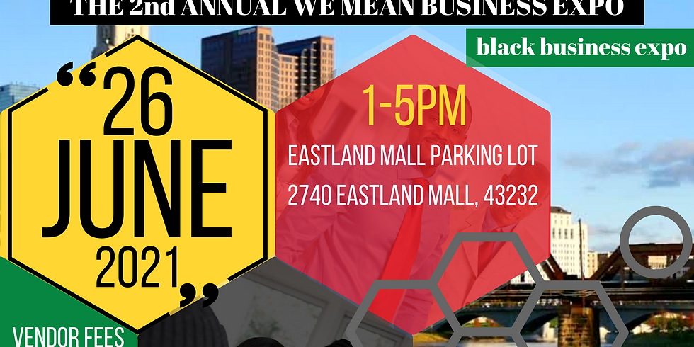 We Mean Business 2nd Annual Black Business Expo