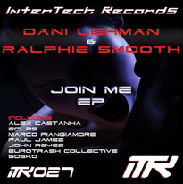 Ralphie Smooth & Dani Lehman - Join Me EP