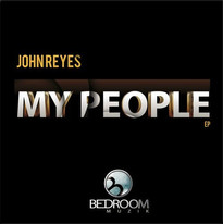 John Reyes - My People EP
