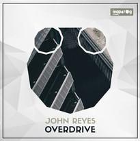 John Reyes - Overdrive EP