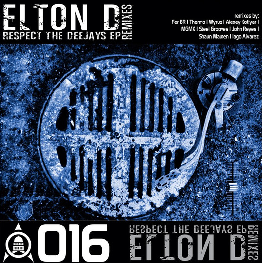 Elton D - Respect The Deejay's Remixes