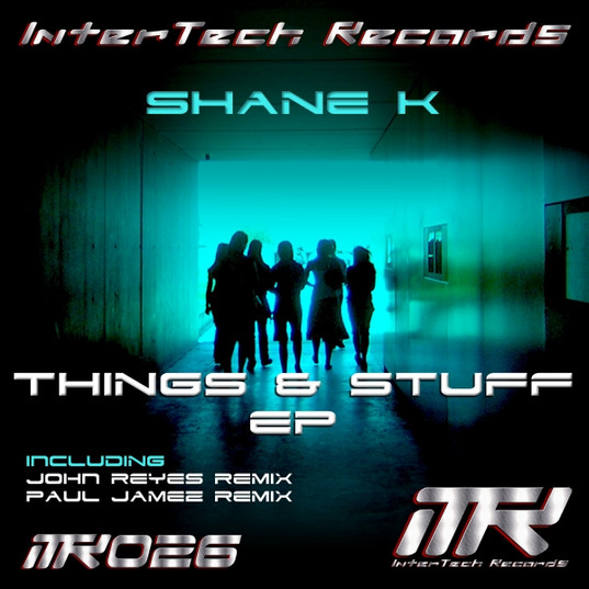 Shane K - Things & Stuff