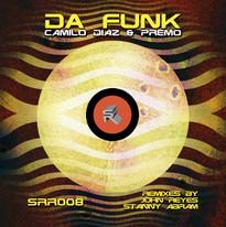 Camilo Diaz & Premo - Da Funk EP