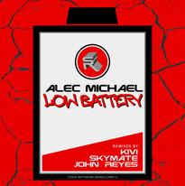 Alec Michael - Low Battery EP