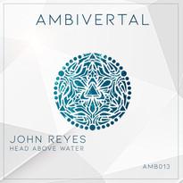 John Reyes - Head Above Water EP