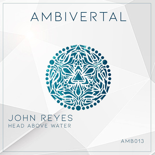 John Reyes - Head Above Water EP