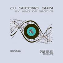 DJ Second Skin - My Kind of Groove EP