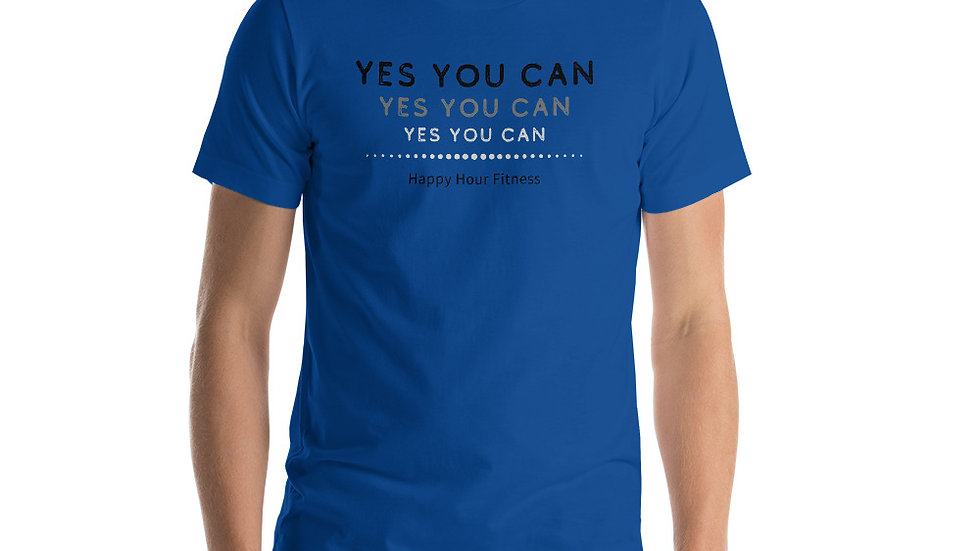 YES YOU CAN - Short-Sleeve Unisex T-Shirt