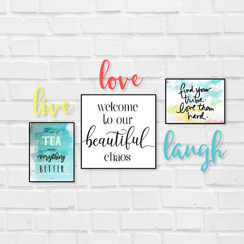 Welcome to our beautiful , live love laugh - combo
