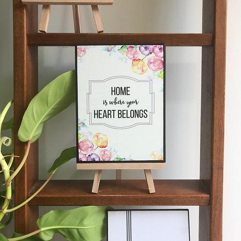 Home is where heart belongs art frame