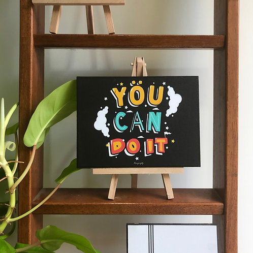 You can do it - Art Frame