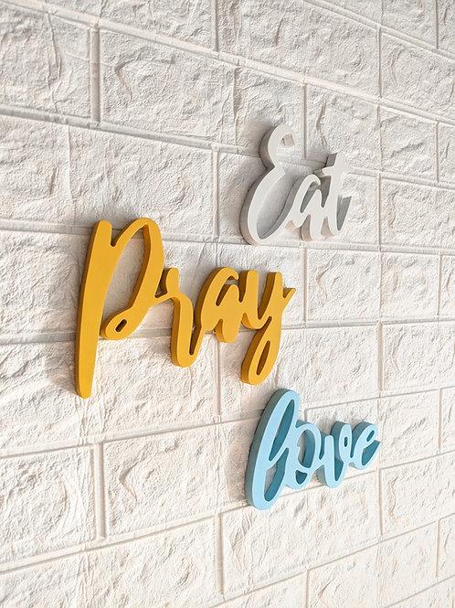 Eat Pray love - 3D words set
