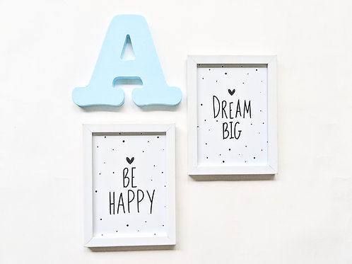 Be happy & Dream Big