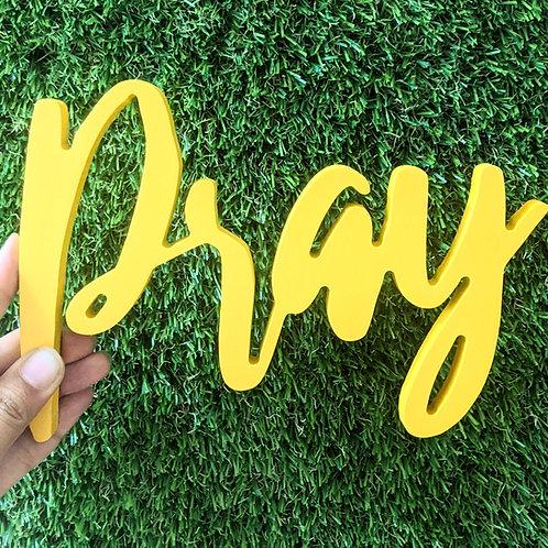 Pray -  3D word