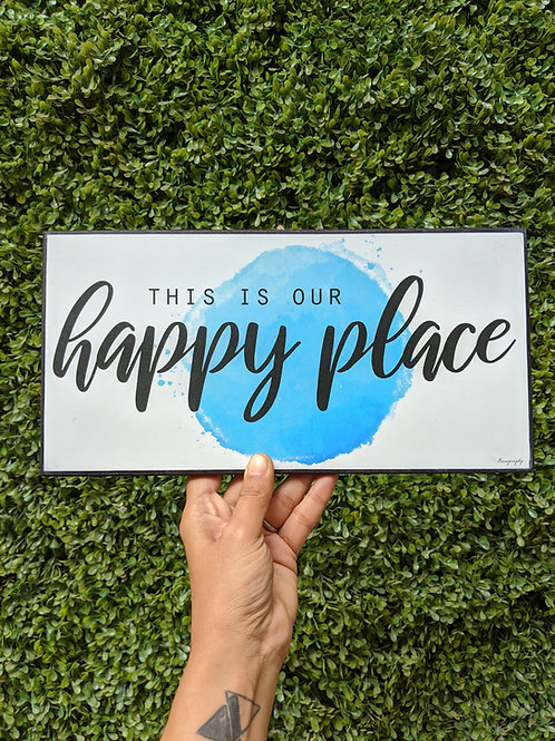 This is our happy place - art frame