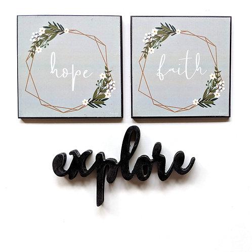 Explore , hope &  faith