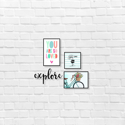 You are so loved , you can do it, explore - combo